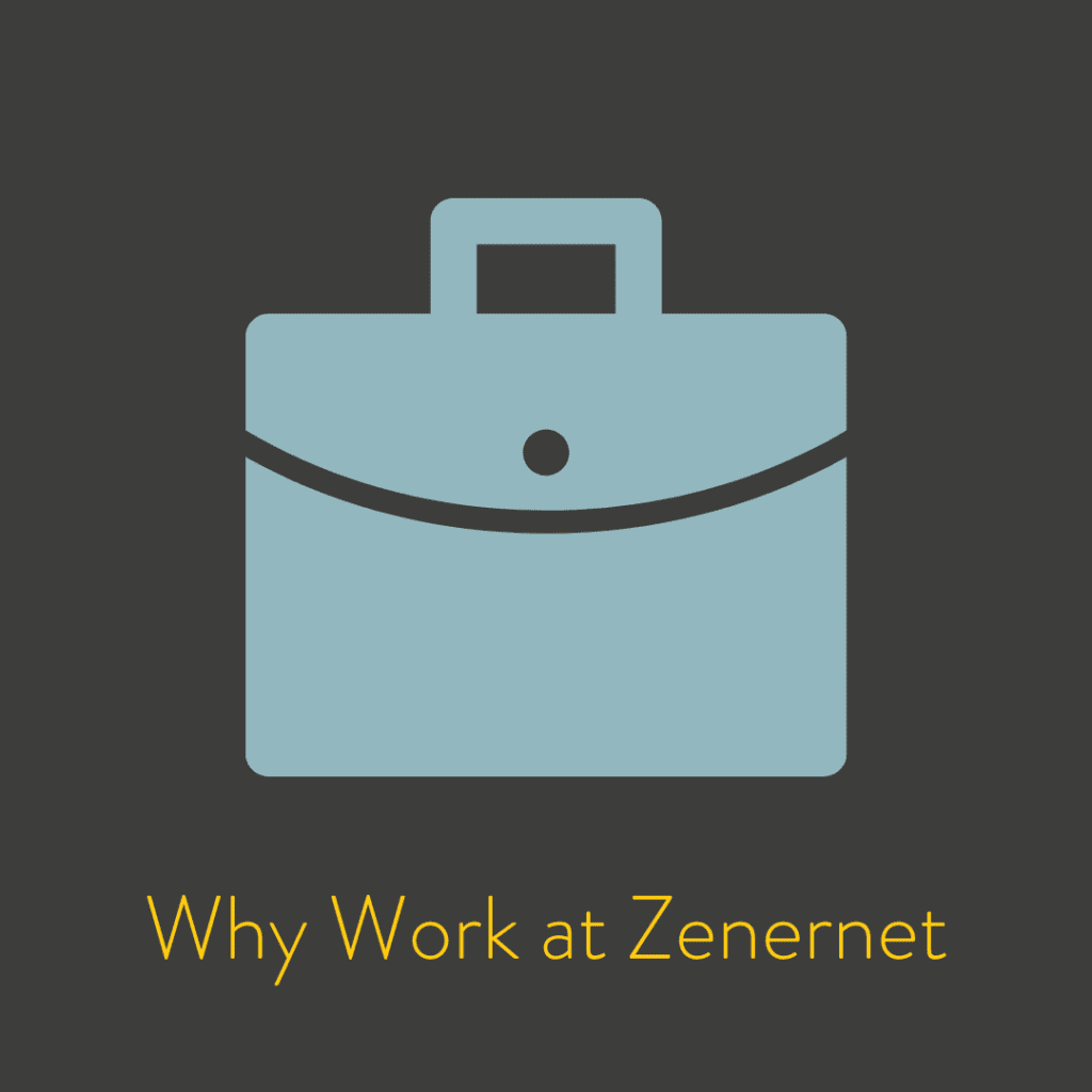 Why Work at Zenernet